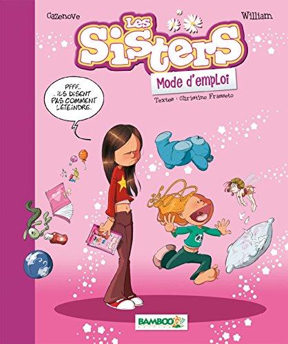les sisters, mode d'emploi - guide nouvelle dition