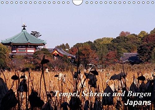 Tempel, Schreine und Burgen Japans (Wandkalender 2019 DIN A4 quer): Tempel, Schreine und Burgen Japans (Monatskalender, 14 Seiten ) (CALVENDO Orte)