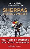 Sherpas, fils de l'Everest: Vie, mort et business sur le Toit du monde