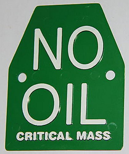 Critical mass Mass Critica Targa plate Targa bicicletta NO OIL CRITICAL MASS MASSA CRITICA Plate Critical mass bianco verde english model in plastica plastic con scritta NO OIL critical mass in rilievo