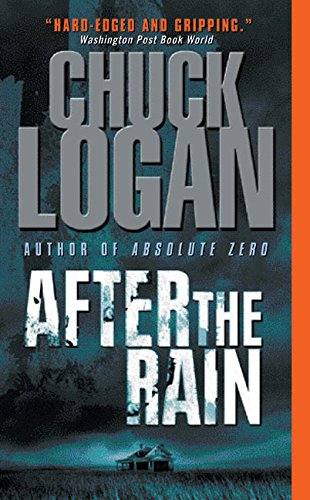 After the Rain por Chuck Logan