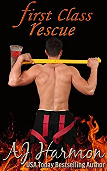 First Class Rescue (First Class series Book 7) by [Harmon, AJ]