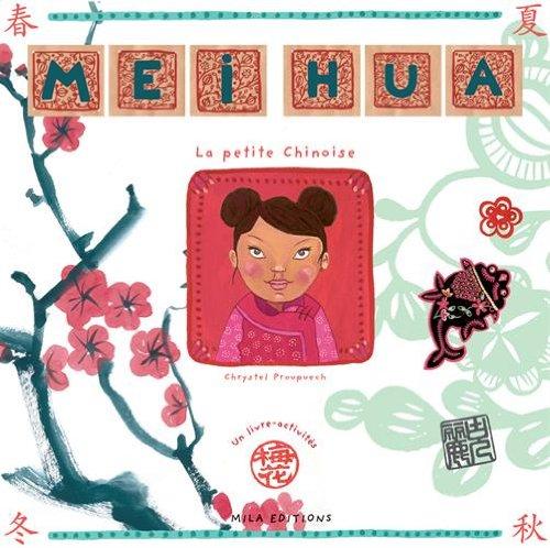 Mei Hua : La petite Chinoise