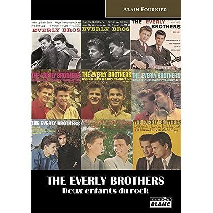 The Everly Brothers Deux enfants du Rock