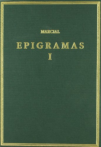 Epigramas. Vol. I. Libros 1-7 (Alma Mater)
