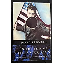 In the Time of the Americans by David Fromkin (1995-11-10)