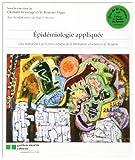 Epidémiologie appliquée - Une initiation à la lecture critique de la littérature en sciences de la santé