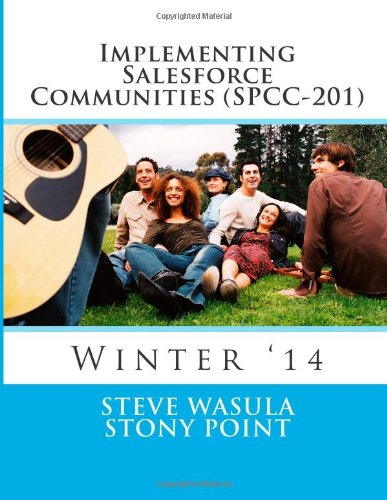 Implementing Salesforce Communities (SPCC-201): Winter '14