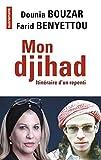 Mon djihad - Itinéraire d'un repenti