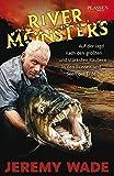 51UD1-euwJL SL160 in Jeremy Wades River Monsters - Das Buch (deutsche Ausgabe)