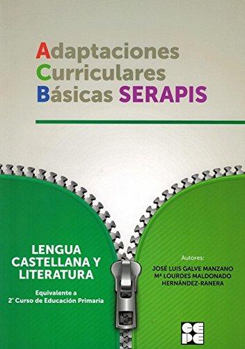ACB LENGUA CASTELLANA Y LITERATURA NIVEL 2ª PRIMARIA SERAPIS por JOSÉ LUIS GALVE MOZANO