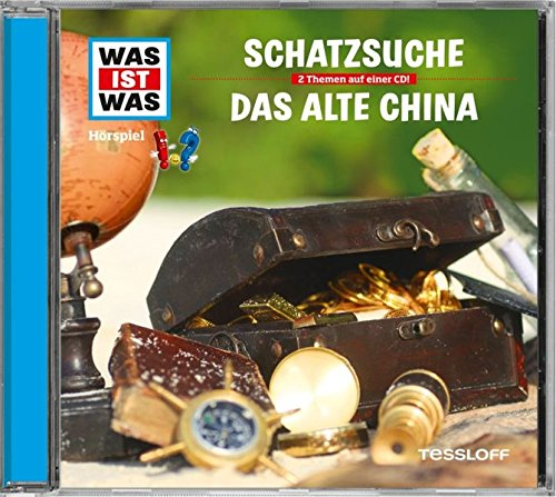 WAS IST WAS Hörspiel-CD: Schatzsuche/Das alte China (WAS IST WAS - China Das Ist
