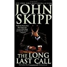 The Long Last Call by John Skipp (2007-09-01)