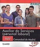 AUXILIARES SERVICIOS PERSONAL LABORAL COMUNIDAD DE MADRID Temario