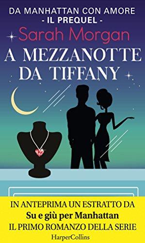 A mezzanotte da Tiffany (Da Manhattan con amore Vol. 0) di [Morgan, Sarah]