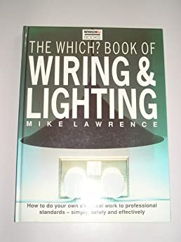 which book of wiring and lighting 1 which consumer guides rh amazon co uk Light Switch Wiring Diagram Light Switch Wiring Diagram