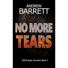 No More Tears (SOCO Roger Conniston Book 3)