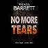 No More Tears (SOCO Roger Conniston Book 3)