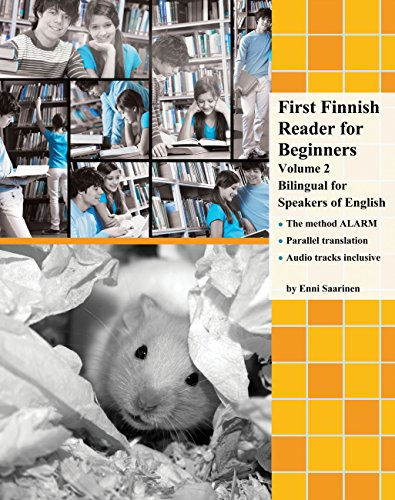 First Finnish Reader for Beginners: Volume 2 bilingual for speakers of English (Print Replica) (Graded Finnish Readers) (English Edition)