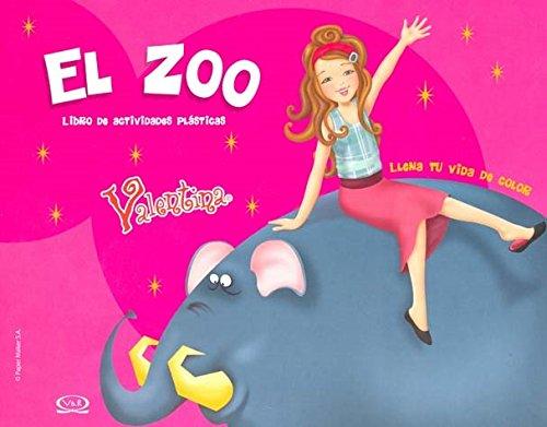 El zoo/The Zoo: Libro de actividades plasticas/Activity Book (Valentina) por Szejer Gabriela Mariel