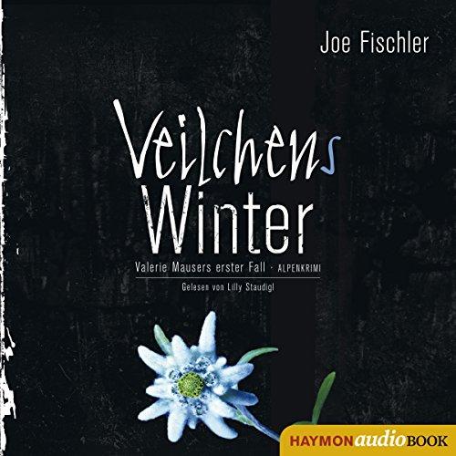 Buchseite und Rezensionen zu 'Veilchens Winter (Valerie Mausers erster Fall): Alpenkrimi' von Joe Fischler