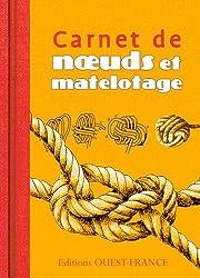 CARNET DE NOEUDS ET MATELOTAGE