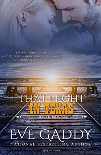 That Night In Texas: Redfish Chronicles Book Four: Volume 4