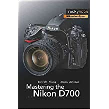 [(Mastering the Nikon D700)] [By (author) Darrell Young ] published on (June, 2009)