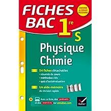 Fiches bac Physique-Chimie 1re S: fiches de révision - Première S