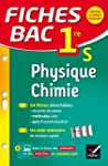 Fiches bac Physique-Chimie 1re S: fic...