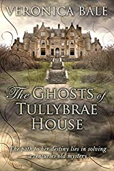 The Ghosts of Tullybrae House (English Edition)