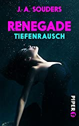 Renegade: Tiefenrausch (German Edition)