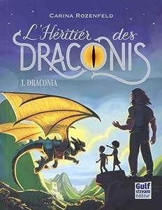 """Afficher """"L'héritier des Draconis n° 1<br /> Draconia"""""""