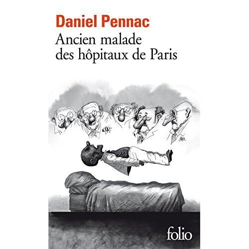 Ancien malade des hôpitaux de Paris. Monologue gesticulatoire (Folio t. 5873)