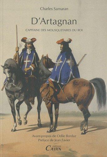 D'Artagnan : Capitaine des mousquetaires du roi
