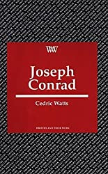 Joseph Conrad (Writers & Their Work) by Prof. Cedric Watts (1994-01-03)