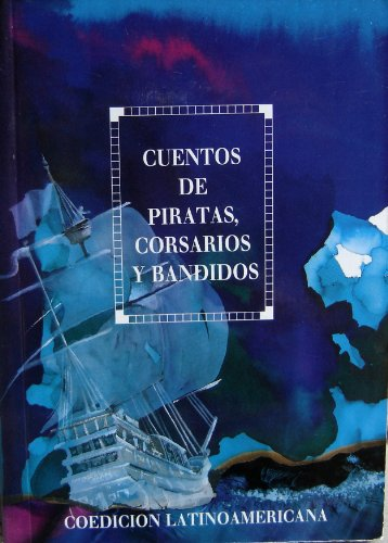 Cuentos De Piratas Y Corsarios por Not Available