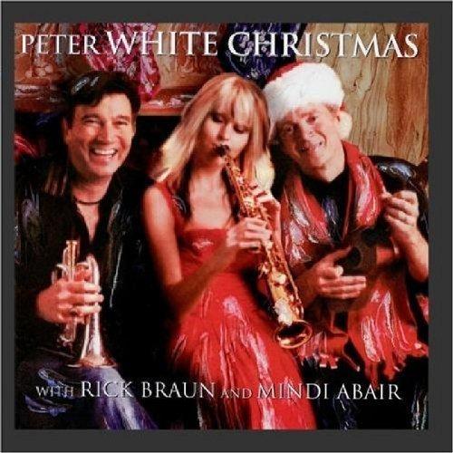 Peter White Christmas with Mindi Abair and Rick Braun by Peter White (2009) Audio CD