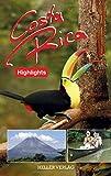 Costa Rica Highlights - Klaus Heller, Gabriele Heller