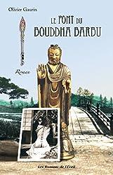 Le pont du bouddha barbu