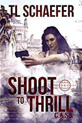 Shoot to Thrill (CASI Book 2)