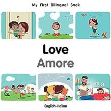My First Bilingual Book-Love (English-Italian)