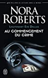 lieutenant eve dallas tome 1