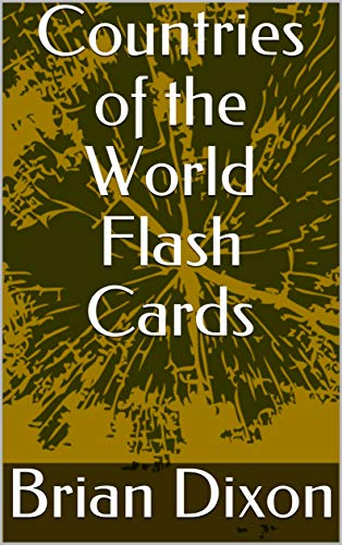 Countries of the World Flash Cards (English Edition) eBook: Brian ...