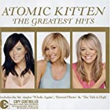 The Greatest Hits Import edition by Atomic Kitten (2004) Audio CD -