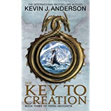 The Key To Creation: Book 3 of Terra Incognita (English Edition)