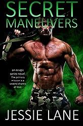 Secret Maneuvers (Ex Ops Series) (Volume 1) by Jessie Lane (2013-06-14)