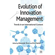 Evolution of Innovation Management: Trends in an International Context (2013-02-15)