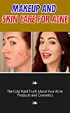 Makeup and Skin Care for Acne: The Cold - Best Reviews Guide