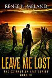 Leave Me Lost (The Extraction List Book 3)
